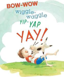 Yip-Yap Yay! from Mary Newell DePalma's Bow-Wow Wiggle-Waggle