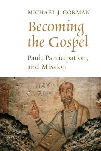 Gorman_ecoming the Gospel_wrk02.indd